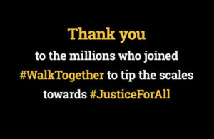 A look back at #WalkTogether for #JusticeForAll