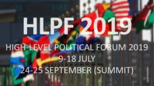 Report Back: The 2019 UN High-Level Political Forum (HLPF)