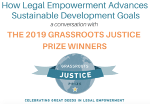 Livestream: How Legal Empowerment Advances the SDGs: A Conversation with the 2019 Grassroots Justice Prize Winners